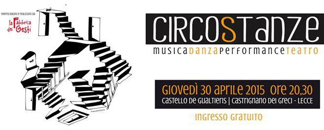 CIRCOSTANZE 2015 – Il festival multiartistico del Salento!