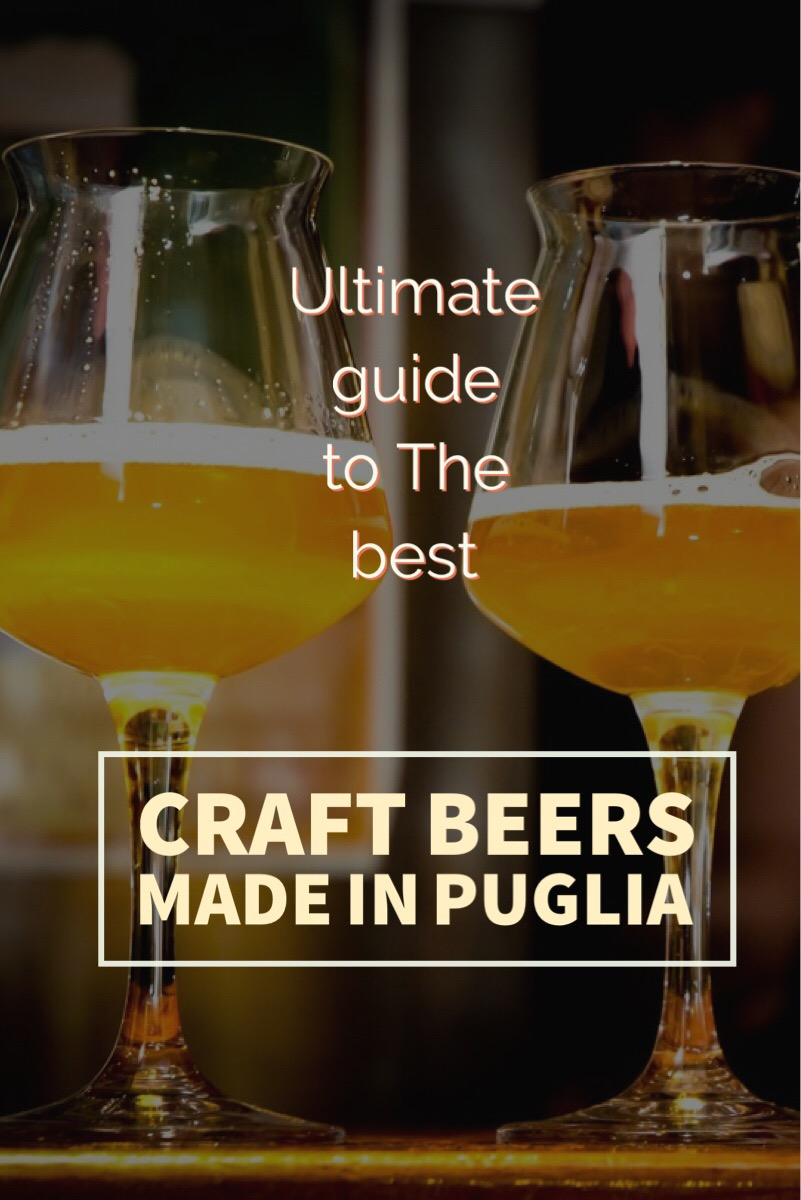 ultimate guide to the best craft beers made in puglia - salento dolce vita