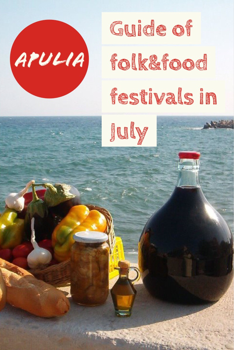 guide of the folk and food festivals in July in Salento II salient dolce vita