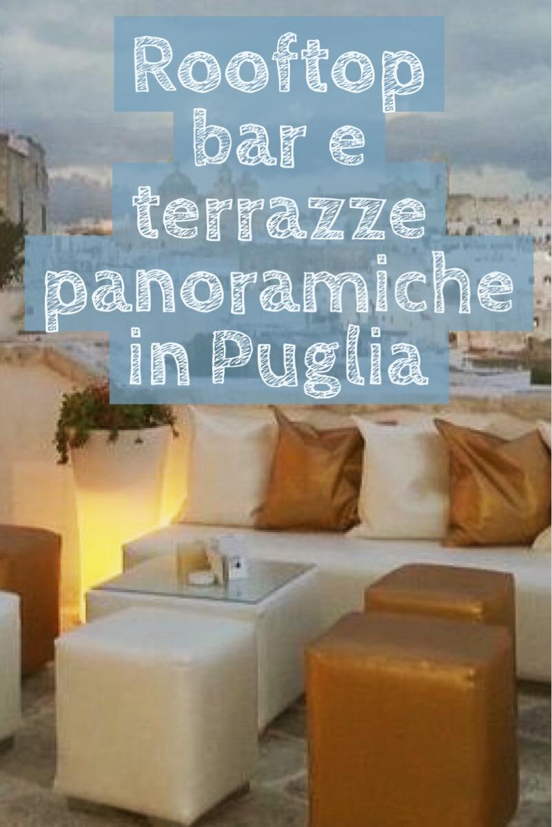 scopri le più belle terrazze panoramiche e rooftop di Puglia