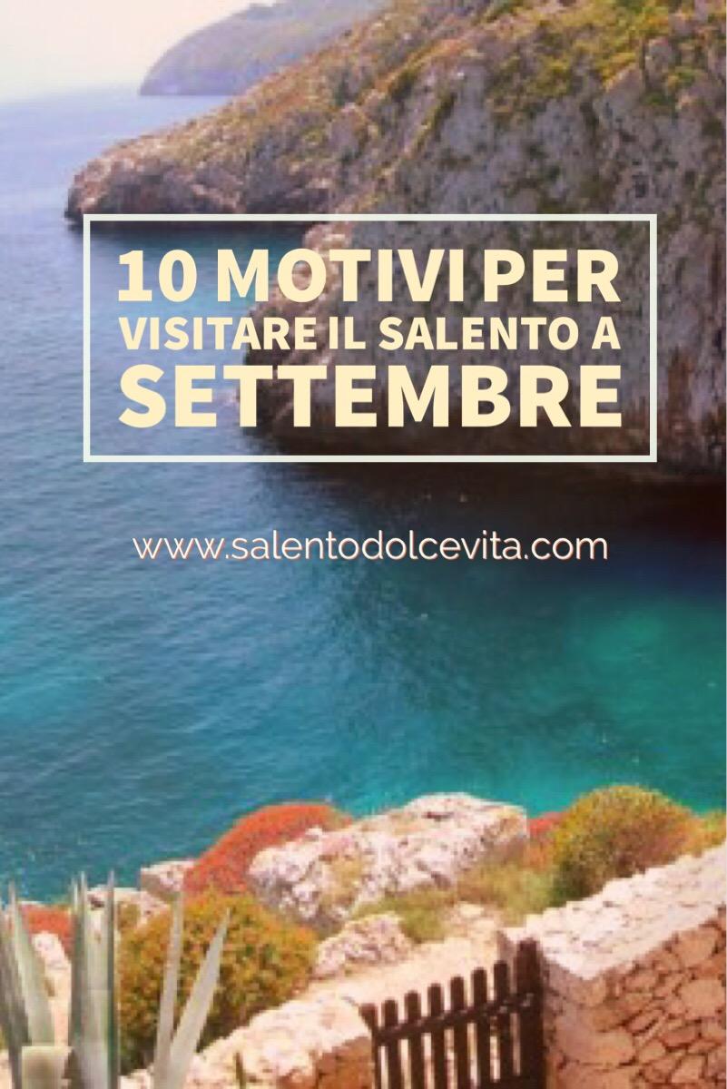 10 motivi per visitare il salento a settembre