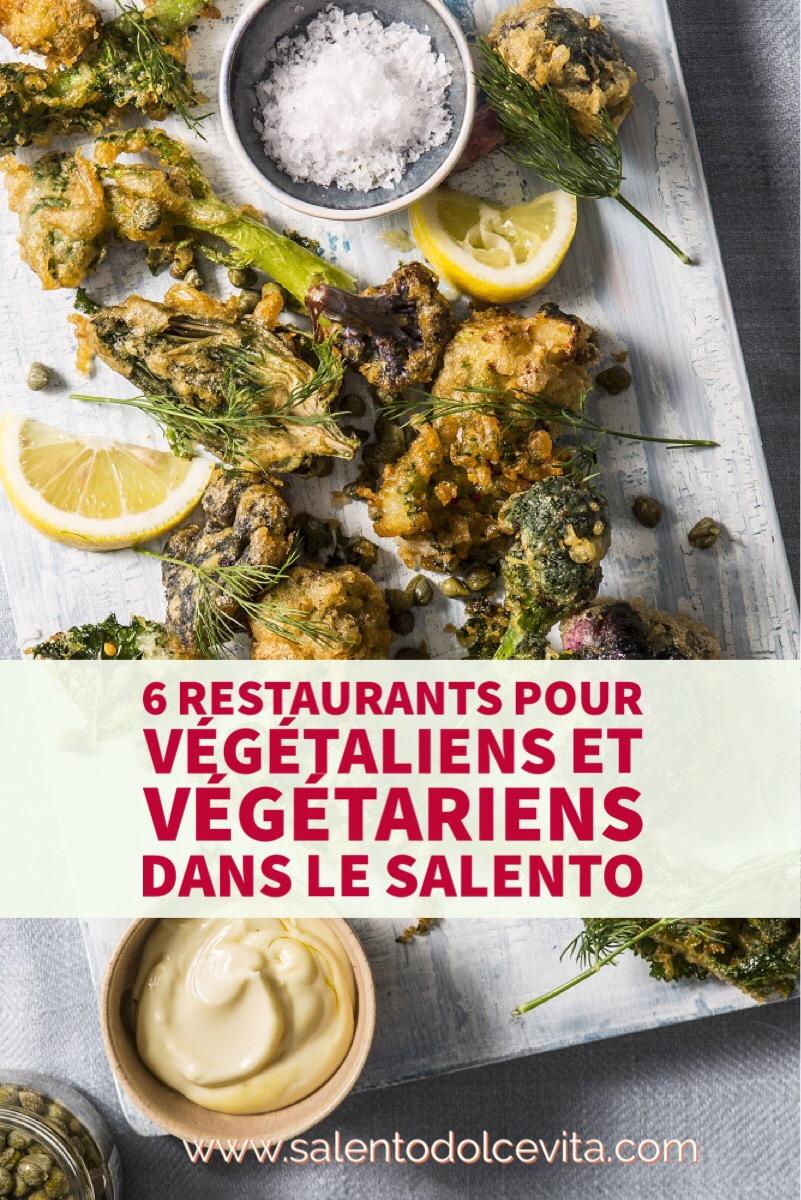 6 restaurants pour végétaliens et végétariens dans le Salento
