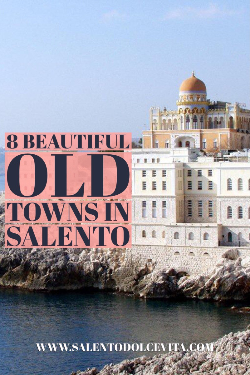8 beautiful old towns in salento