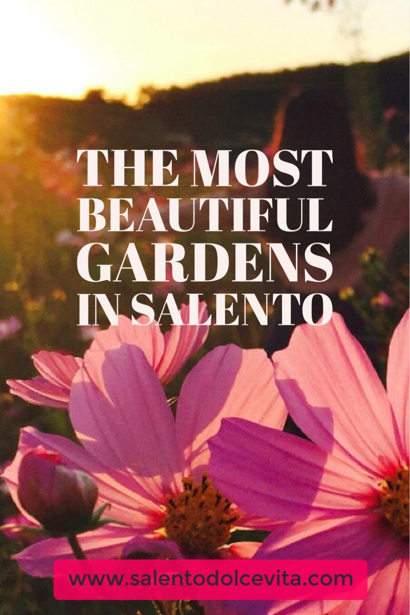 the most beautiful gardens in salento