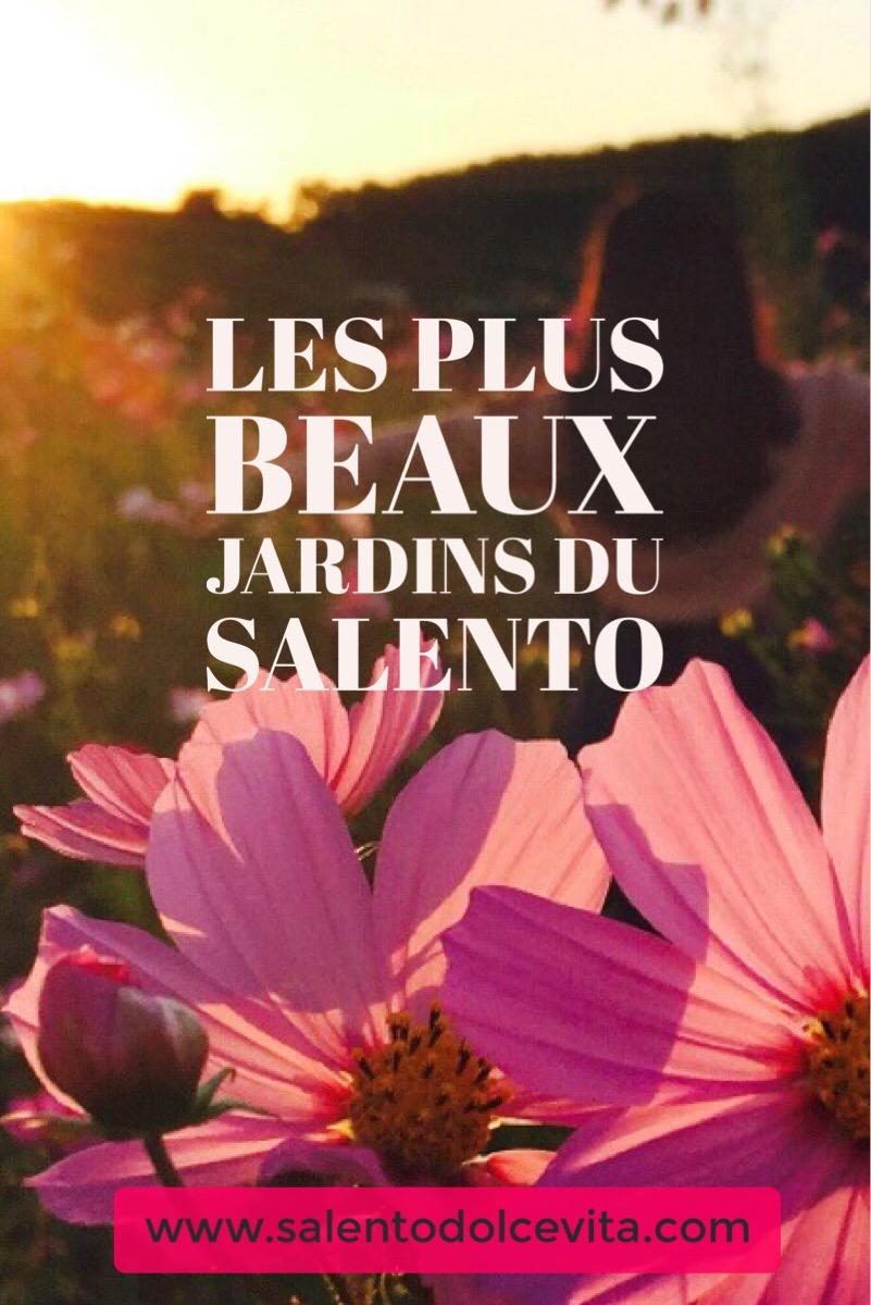 les plus beaux jardins du salento