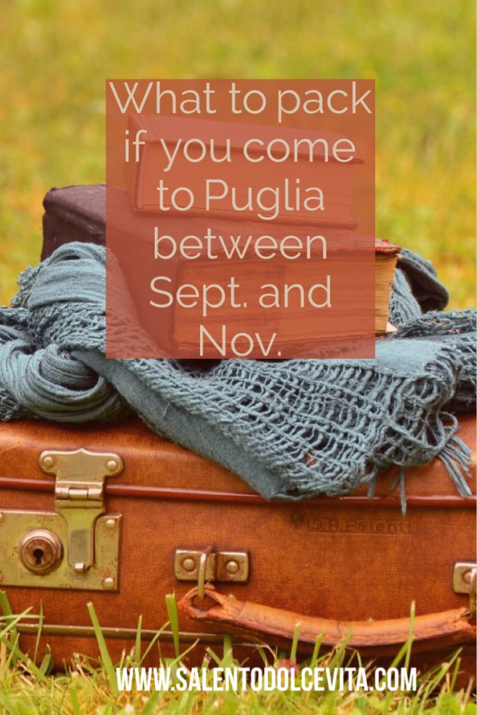 what to pack if you come to Puglia from september and november