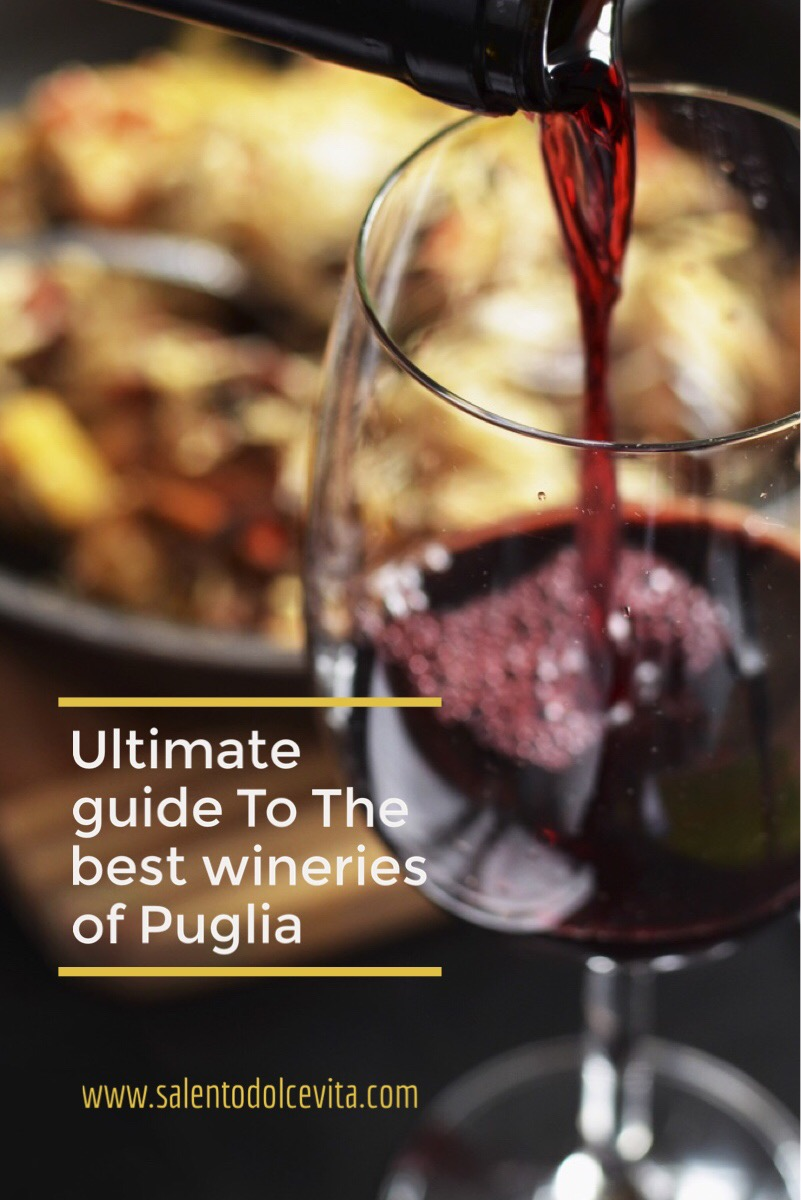 ultimate guide to the best vineries of Puglia