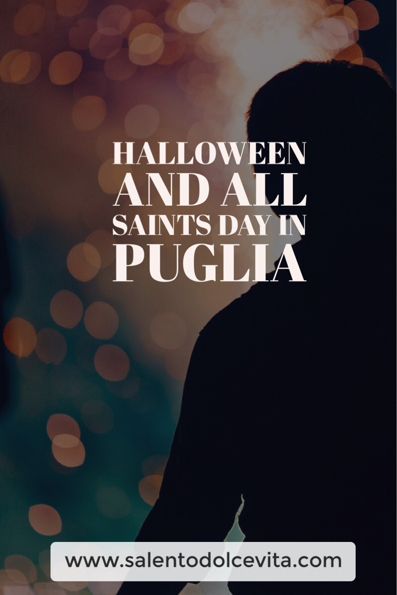 halloween and All Saints day in Puglia- where to go - salentodolcevta