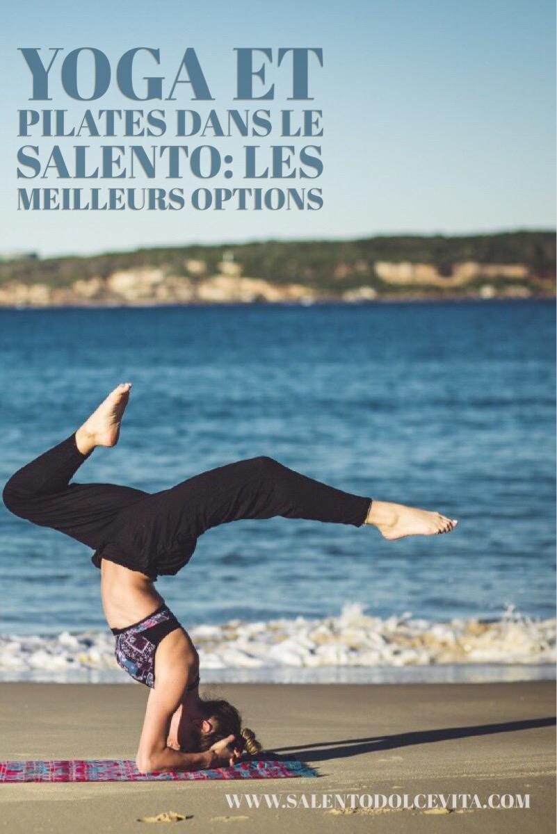yoga et pilates dans le salento - salentodolcevita