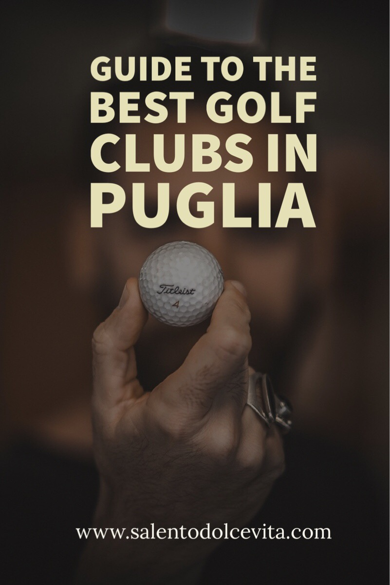 guide to the best golf clubs in puglia - salentodolcevita.com