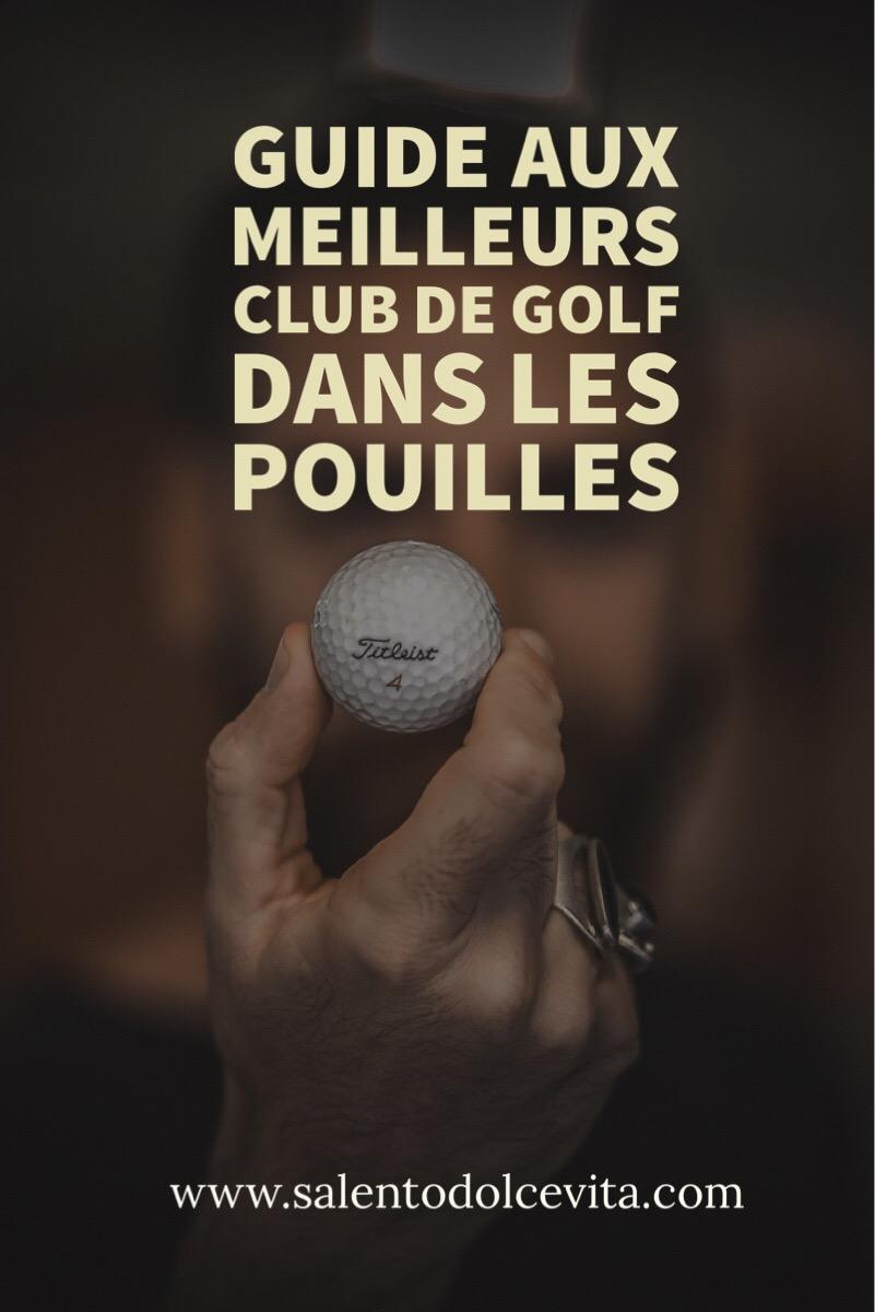 guide aux meilleurs golf clubs des Pouilles - salentodolcevita