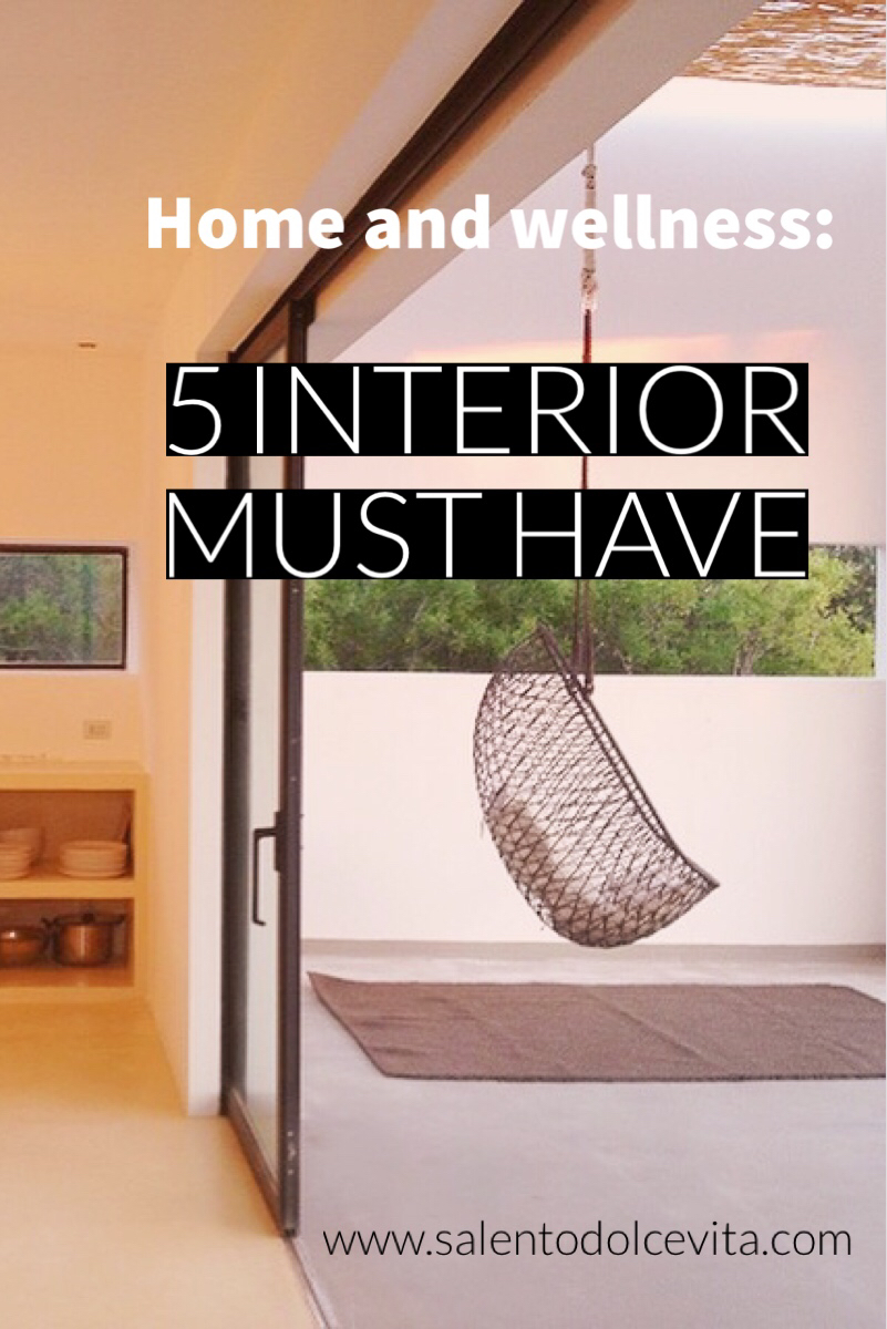 home and wellness: 5 interior must have