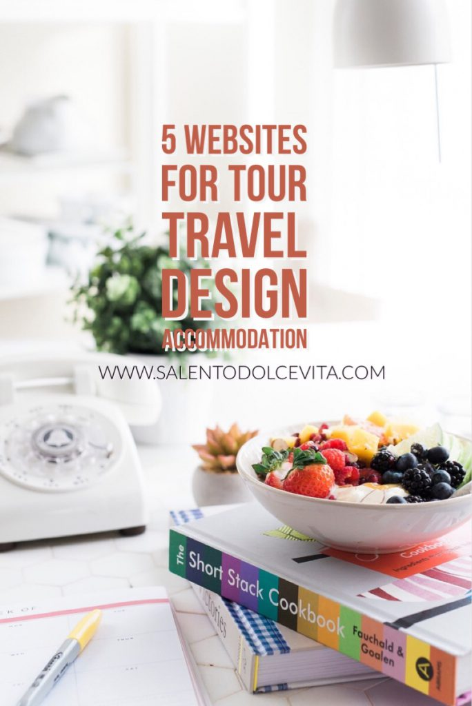 5 websites for your travel design accommodation - salentodolcevita